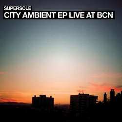 City Ambient EP (Live at BCN)